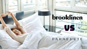 Brooklinen Vs Parachute Sheets